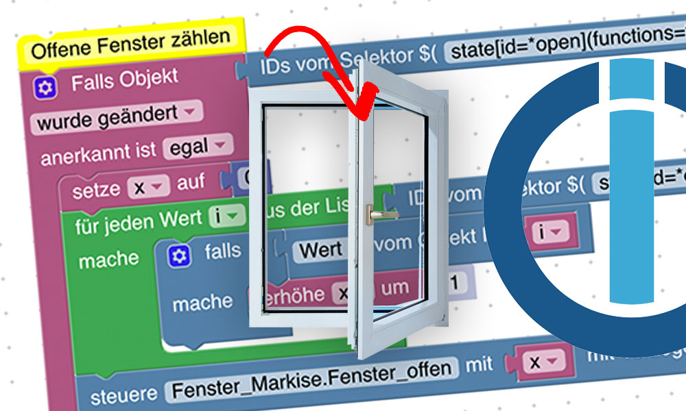 Mit einem einfachen Blockly-Script und einem eigenen Datenpunkt kannst du dir die Gesamtzahl geöffneter Fenster oder Türen anzeigen lassen.